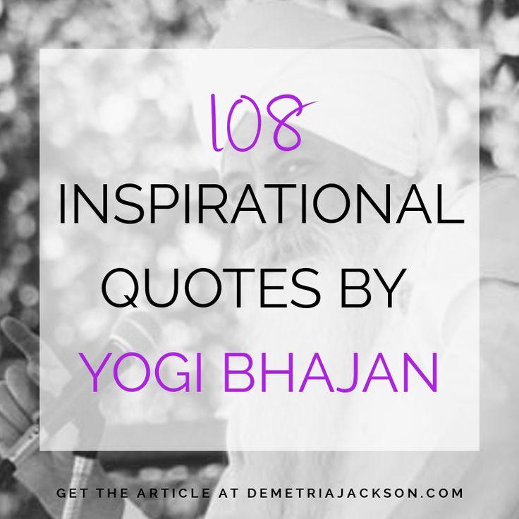 108 Inspirational Quotes by Yogi Bhajan