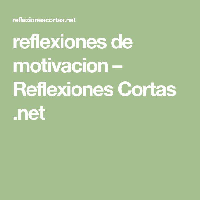 reflexiones de motivacion – Reflexiones Cortas .net