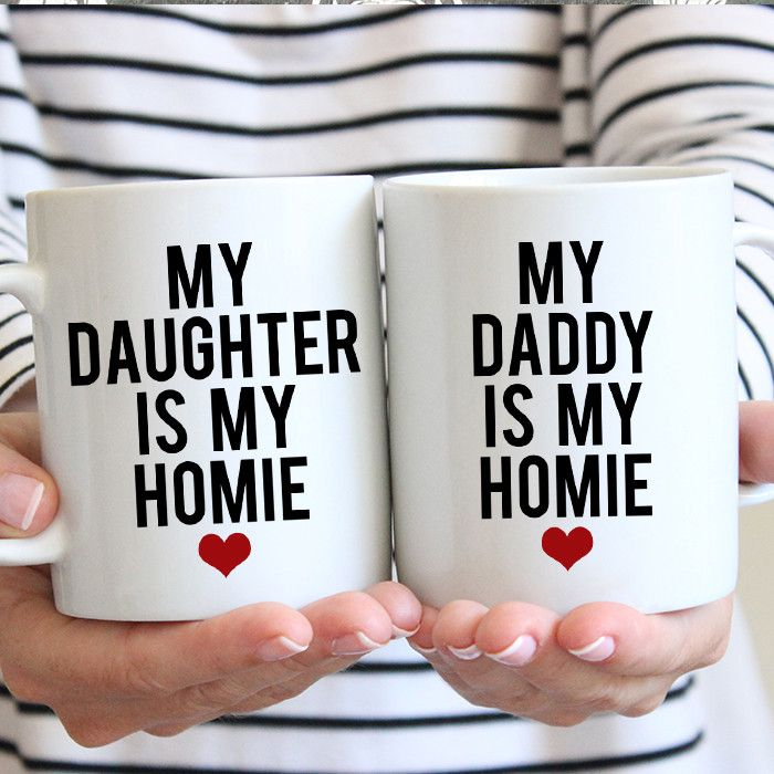My Daddy is my Homie - My Daughter is my Homie - Matching Gift Set