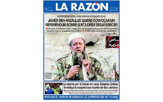 Portada de La Razón con fotomontaje de Arzallus ataviado como Osama Ben Laden