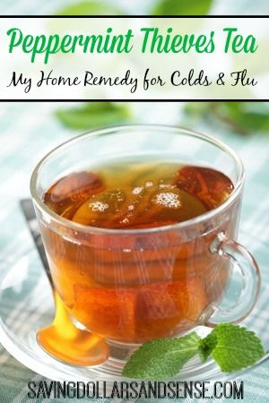This Peppermint Thieves Tea Homemade Cold & Flu Remedy works every time for me!