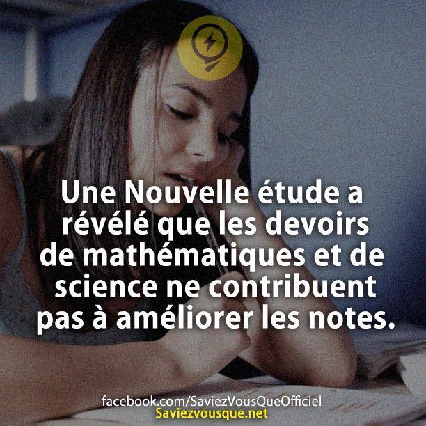 Une Nouvelle étude a révélé que les devoirs de mathématiques et de science ne contribuent pas à améliorer les notes. | Saviez Vous Que?