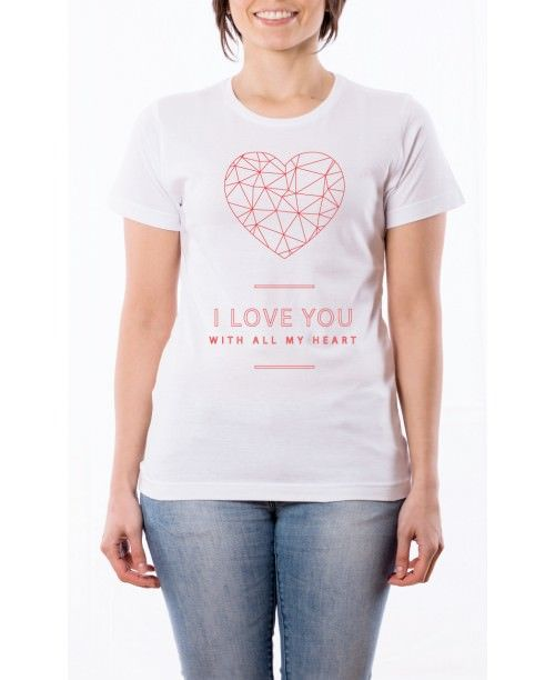 T Shirt T Shirt I love you with all my hear