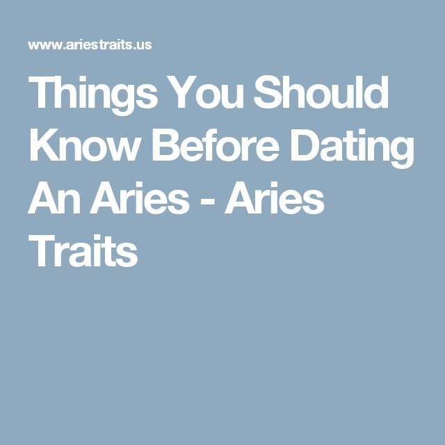 8 things you really must know before dating an Aries SheKnows