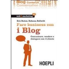 Fare business con i blog (Web & marketing 2.0)