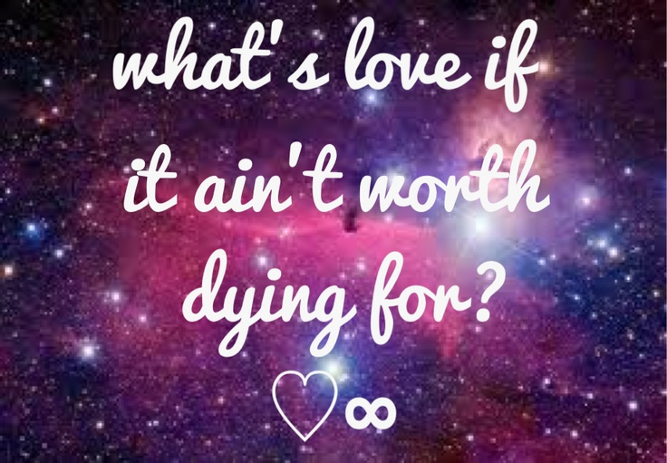 what's love if it ain't worth dying for? - baeza