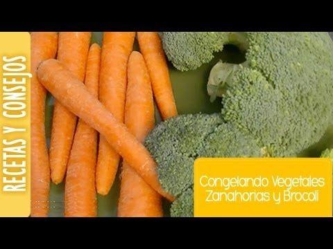 CONGELAR VEGETALES Zanahorias y Brocoli