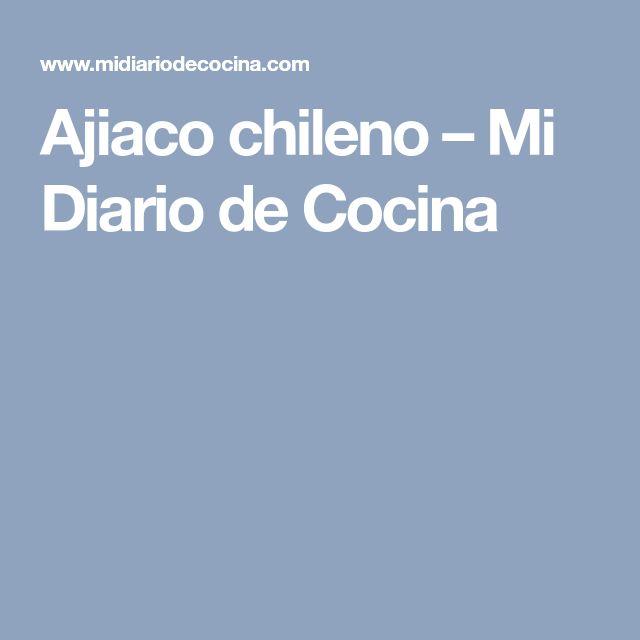 Ajiaco chileno – Mi Diario de Cocina