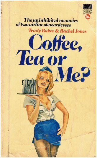 Coffee. Tea or Me? | Bizarre books. Pulp fiction. Pulp novels