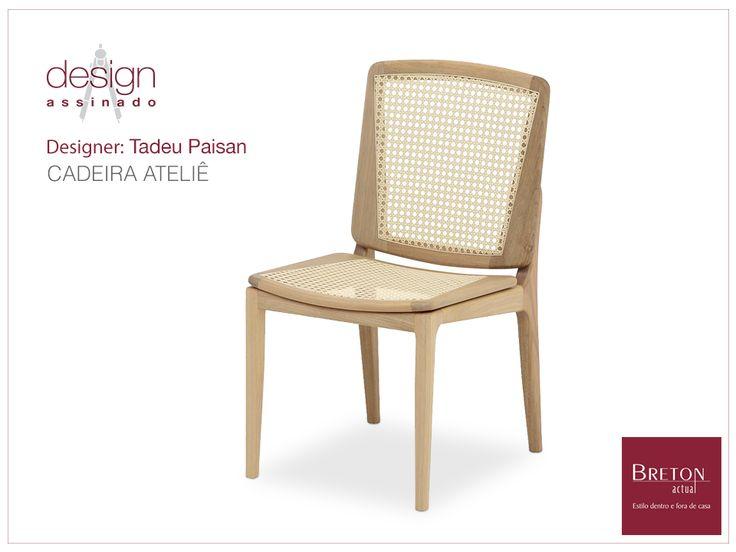 A cadeira Ateliê, assinada pelo designer Tadeu Paisan, dá um toque retrô a qualquer sala de jantar! Única, esta peça que usa a palha sextavada, nos remete aos belos momentos em família. Veja mais em nossa loja virtual: http://bit.ly/1vH2GDi #BretonActual #DesignAssinado