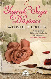 Yaprak Suya Düşünce - Fannie Flagg