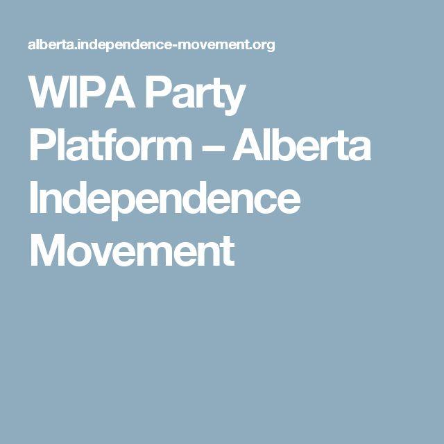 WIPA Party Platform – Alberta Independence Movement