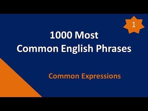 1000 Phrases En Anglais Les Plus Courantes 01: Les Expressions Courantes