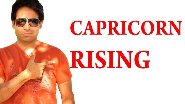 learn about what it means to have your sign in capricorn ascendant or capricorn rising.