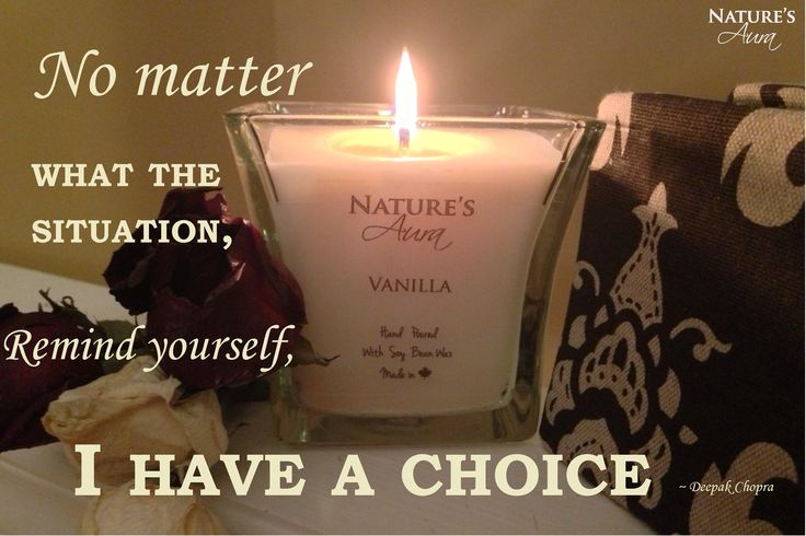 Don't forget that you have a choice.