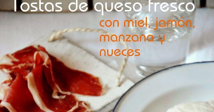 queso fresco thermomix, tostas, bruschetas queso fresco, lomo curado, embutidos Entrepeñas