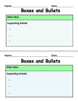 FREE Main Idea and Supporting Details: Boxes and Bullets (Graphic Organizer) - 3 different graphic organizers for the Main Idea and Supporting Details, 6 pages (each organizer comes in both color and black and white)    Very successful with my 4th grade students.    Main Idea is always separate and above the supporting details. GREAT FOR HOMEWORK!