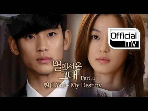 ▶ [MV] Lyn(린) _ My Destiny(My Love From the Star(별에서 온 그대)OST Part 1) - YouTube