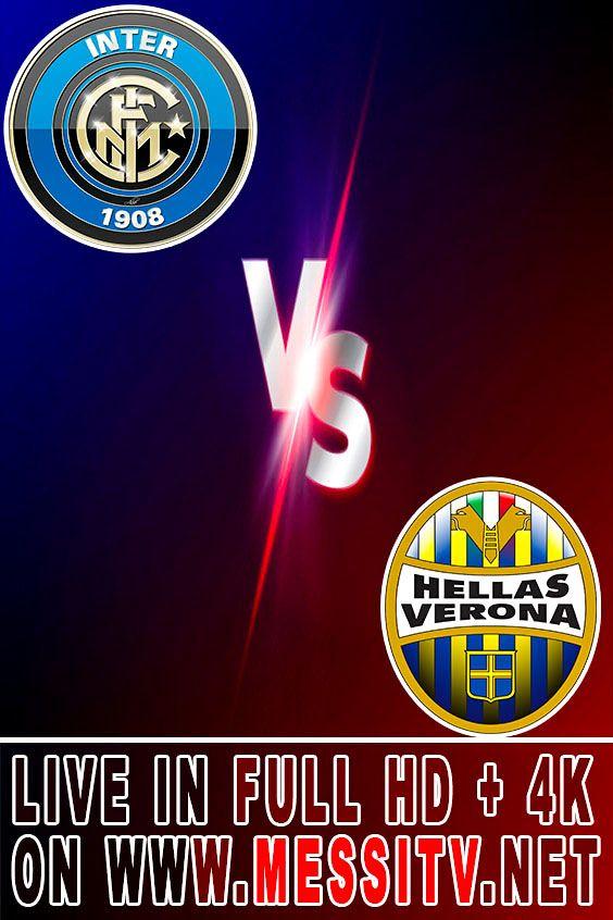 Watch Inter Milan vs Hellas Verona Live | FULL HD + 4K ...