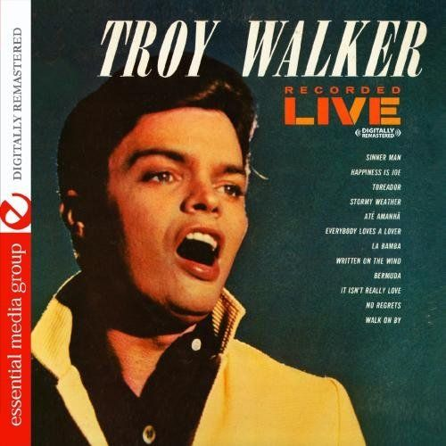 Troy Walker - Recorded Live