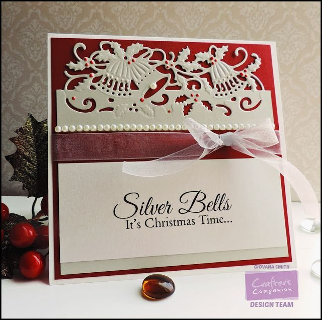 Project by Giovana Smith. Die'sire Edge'able Holly Bells Die. Silver Bells Stamp Set. Silver Starlight, Pearl White and Candy red Shimmering Cardstock. @Crafter's Companion US