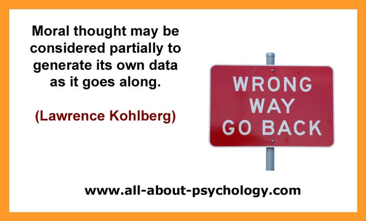 Lawrence Kohlberg Quote.