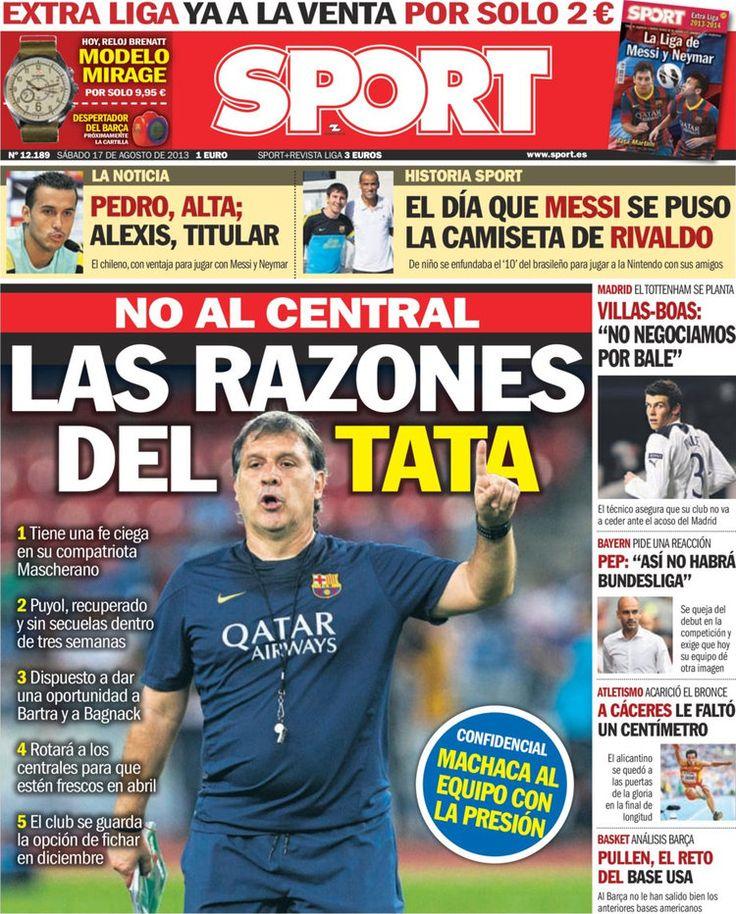 Los Titulares y Portadas de Noticias Destacadas Españolas del 17 de Agosto de 2013 del Diario Deportivo SPORT ¿Que le pareció esta Portada de este Diario Español?
