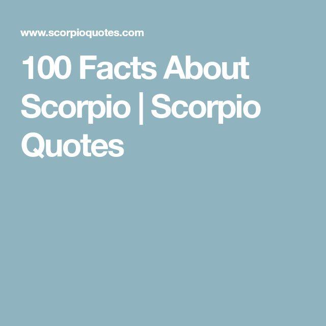 100 Facts About Scorpio   Scorpio Quotes