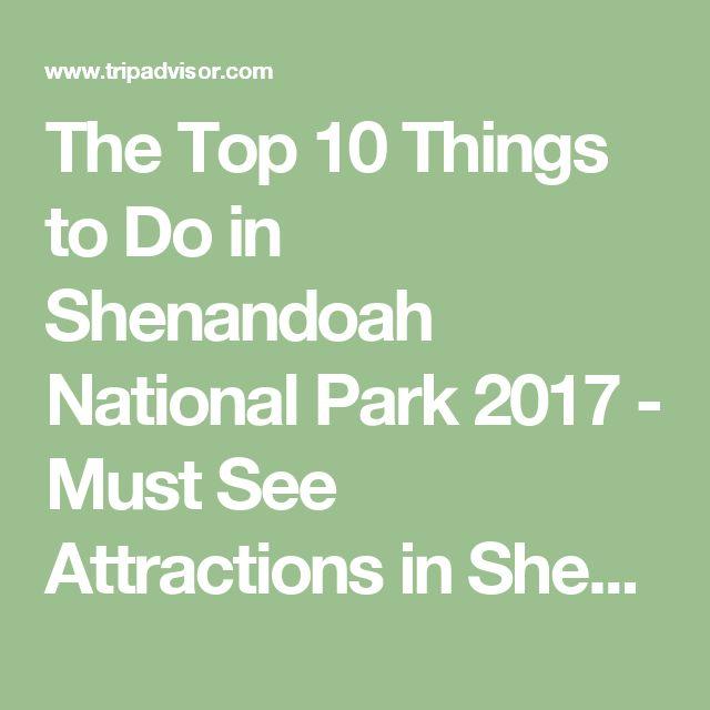 The Top 10 Things To Do In Frankfurt 2017 Tripadvisor: Best 25+ Shenandoah National Park Ideas On Pinterest