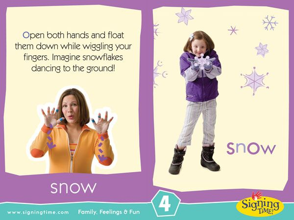 It's Tuesday… here's your sign of the week! This Week's Featured Sign: Snow Watch the Video (Click the Image Below to Play) Free QuickTime Player required Download the Flashcard (click on the image. The file contains a few color andRead More »