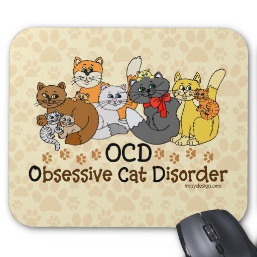 OCD Obsessive Cat Disorder Mousepad #cats #ocd