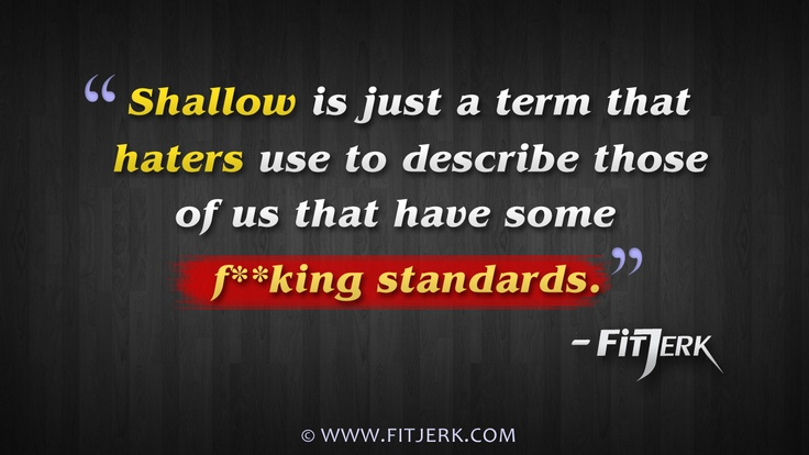 What it means to have some standards © www.FitJerk.com