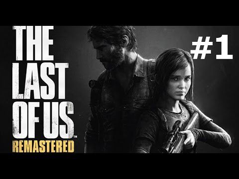 Nuova serie - The Last of Us - Remastered - #1:Tutto comincia da qui...