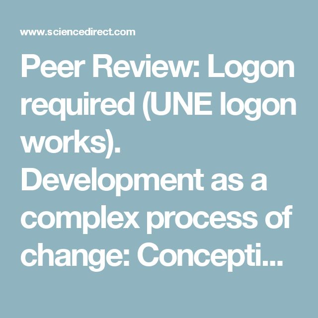 Peer Review: Logon required (UNE logon works). Development as a complex process of change: Conception and analysis of projects, programs and policies