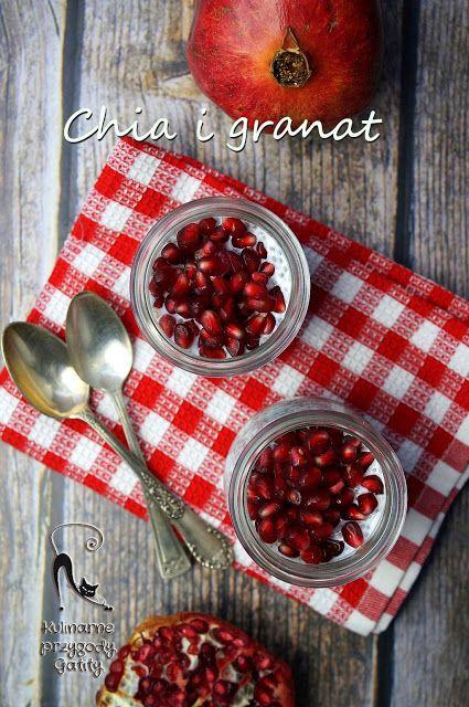 Kulinarne przygody Gatity: Zdrowe śniadanie: pudding chia z granatem