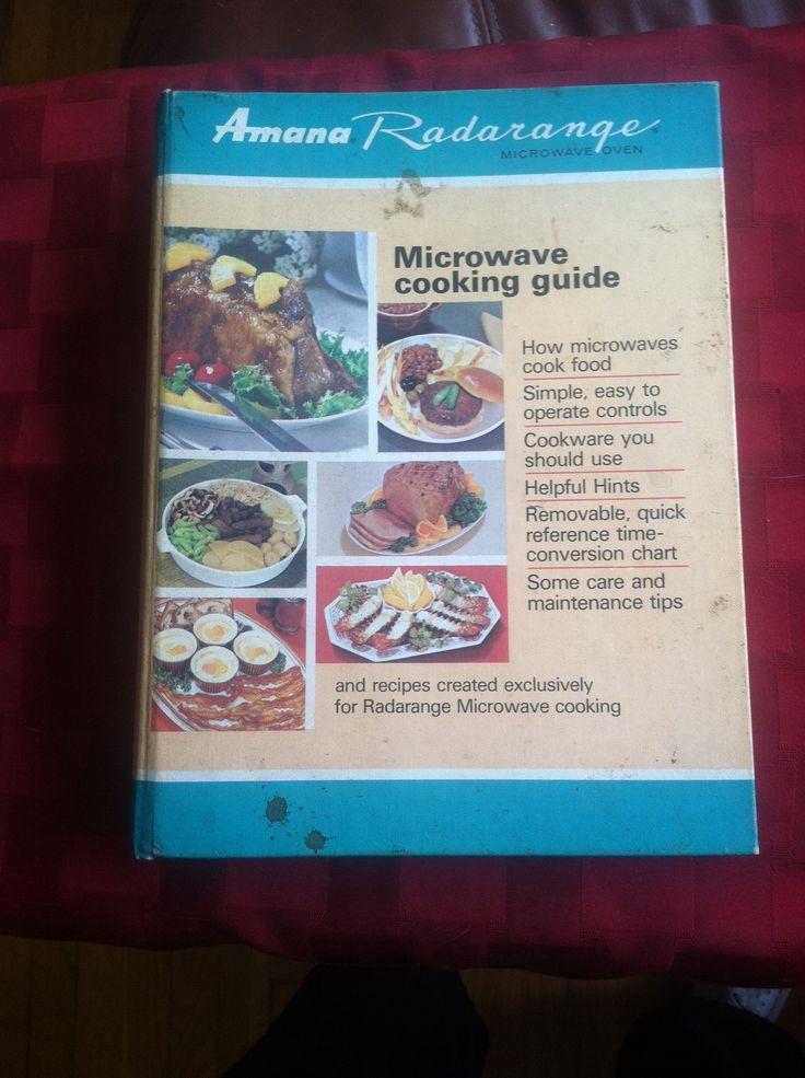 Amana Radarange cook book offers more instructions than recipes c1968.