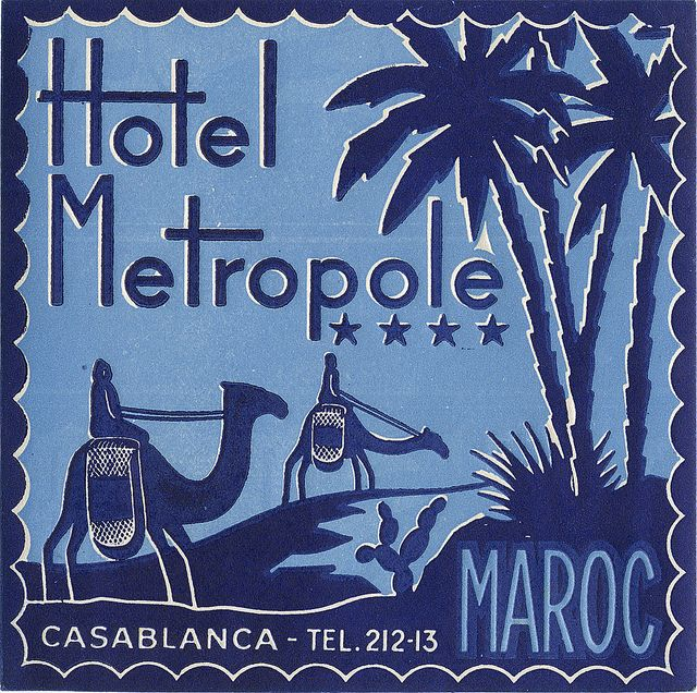 AFRICA - MOROCCO - Hotel Metropole, Casablanca - Art of the Luggage Label, via Flickr.
