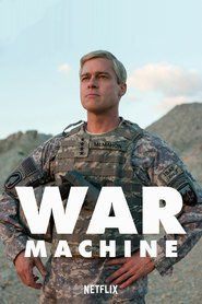 "Download War Machine Full ONline MOvie Free Streaming HD Watch Now	:	http://movie.watch21.net/movie/354287/war-machine.html Release	:	2017-05-26 Runtime	:	135 min. Genre	:	Drama, Comedy, War Stars	:	Brad Pitt, Tilda Swinton, Anthony Michael Hall, Will Poulter, Topher Grace, Ben Kingsley Overview :	:	A rock star general bent on winning the ""impossible"" war in Afghanistan takes us inside the complex machinery of modern war. Inspired by a true story."