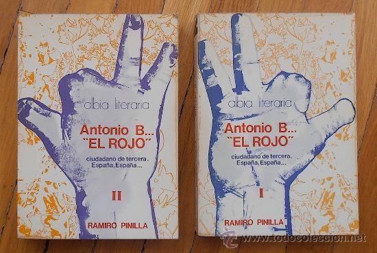 RAMIRO PINILLA: ANTONIO B EL ROJO, I Y II (OBRA COMPLETA)