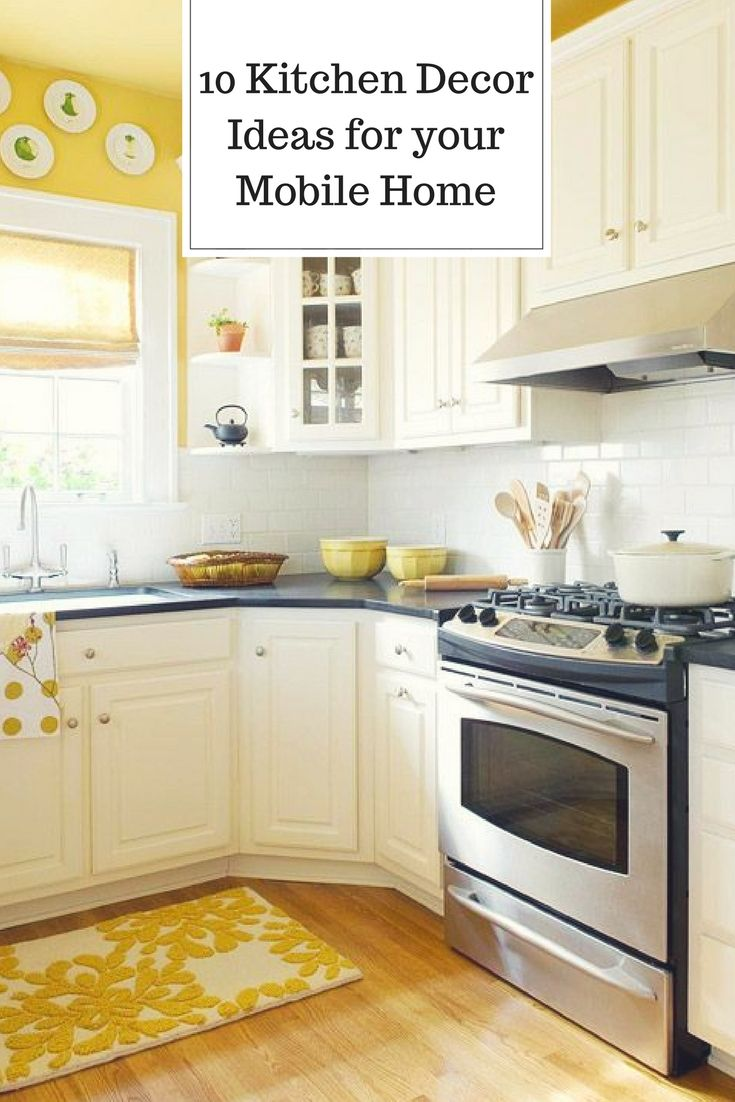10 Kitchen Decor Ideas for Your Mobile Home Rental | Home Decor ...