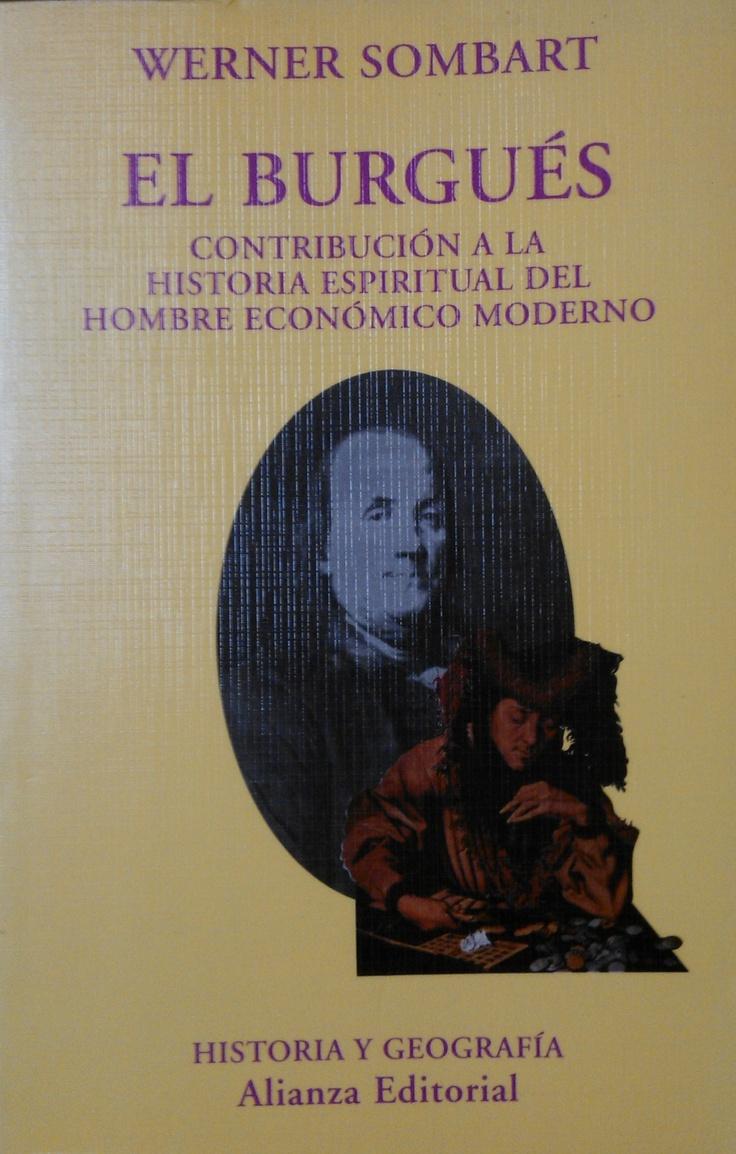 El Burgués. Werner Sombart. #lagalatea