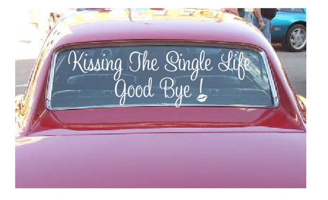 Bachlorette Party Decals-Kissing The Single Life Goodbye. $15.00, via Etsy.