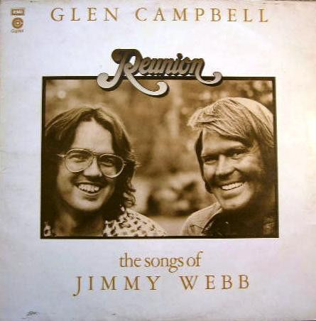Glen Campbell - Reunion (The Songs Of Jimmy Webb) (Vinyl, LP, Album) at Discogs
