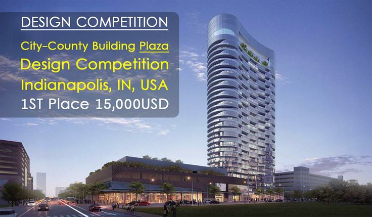 DESIGN COMPETITION:  Don't miss out on this great opportunity to make a name for yourself in the design world; get all the details and more - http://landarchs.com/city-county-building-plaza-design-competition-indianapolis-usa/