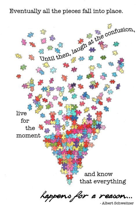 Such a nice saying....love all the puzzle pieces falling into place.