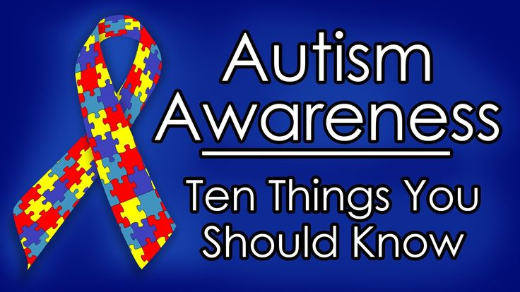 """Autism """"Awareness"""" - Ten Things You Should Know"""