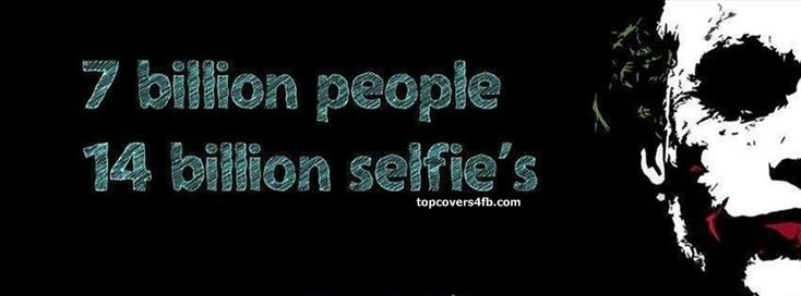 Get our best 14 Billion Selfies facebook covers for you to use on your facebook profile. If you are looking for HD high quality 14 Billion Selfies fb covers, look no further we update our 14 Billion Selfies Facebook Google Plus Tumblr Twitter covers daily! We love 14 Billion Selfies fb covers!