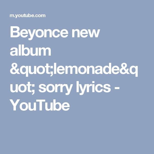 "Beyonce new album ""lemonade"" sorry lyrics - YouTube"