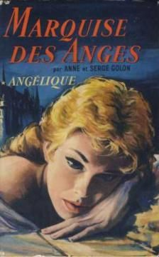 """Angelique - The Marquise of the Angels Bk. 1"" av Sergeanne Golon"