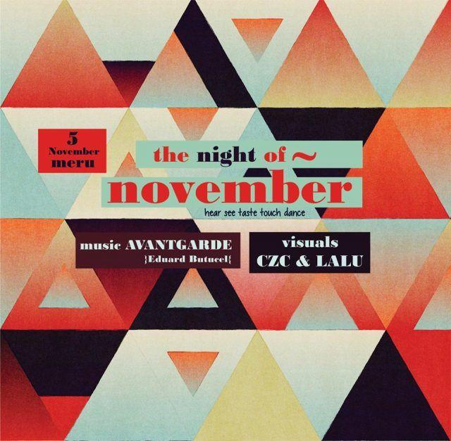 The Night of November @Meru Iasi